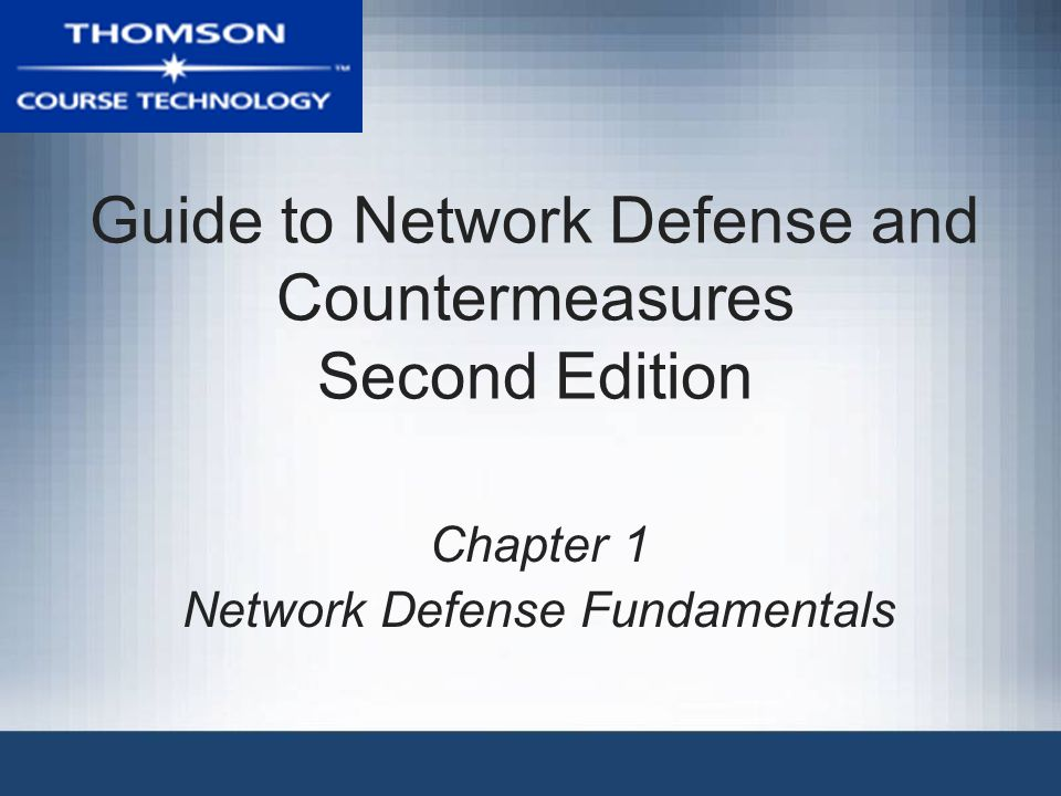guide to network defense and countermeasures second edition ppt rh slideplayer com guide to network defense and countermeasures 3rd edition guide to network defense and countermeasures 3rd edition