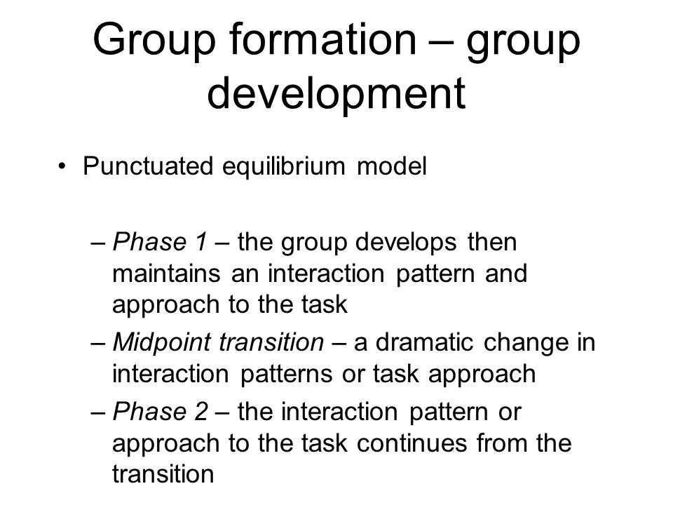 Group formation – group development