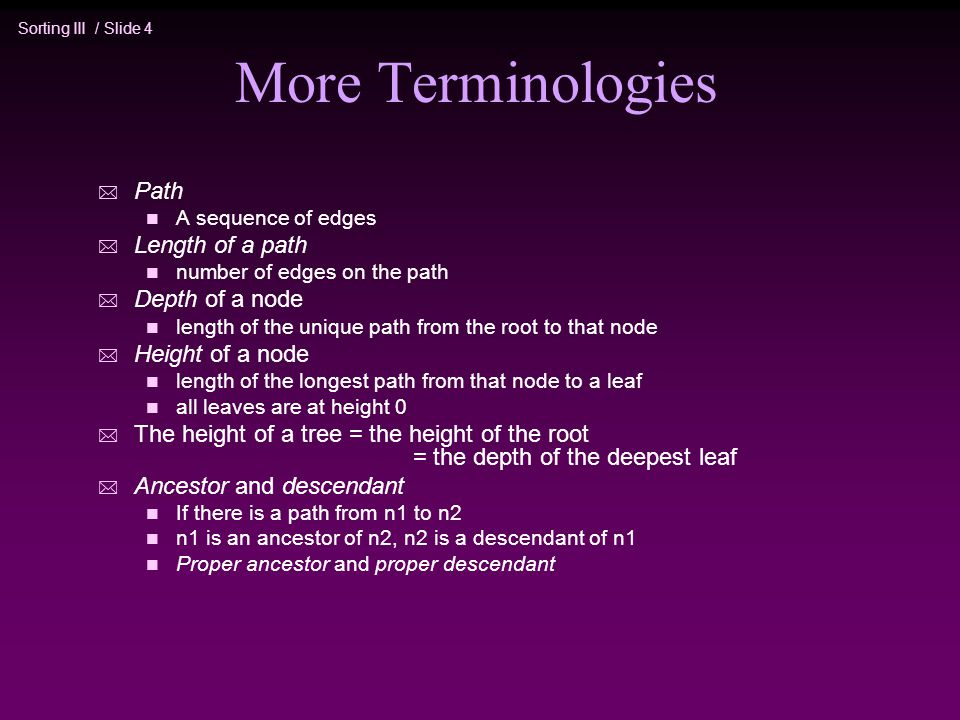 More Terminologies Path Length of a path Depth of a node
