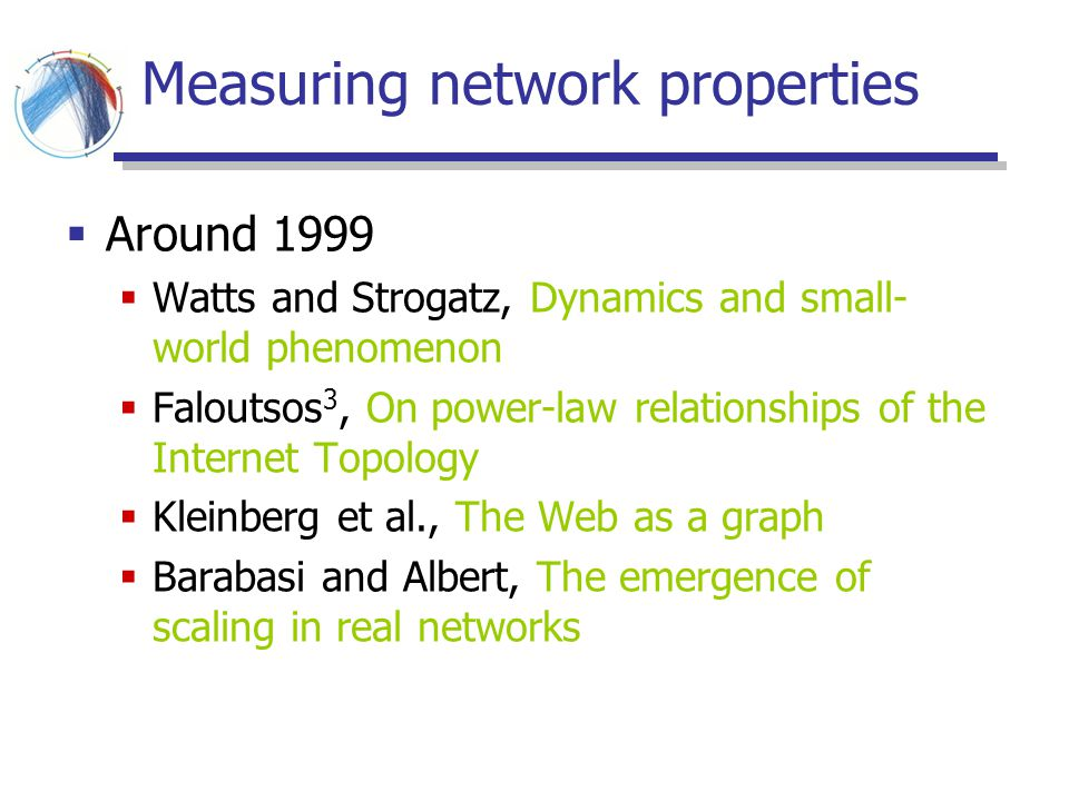 Measuring network properties