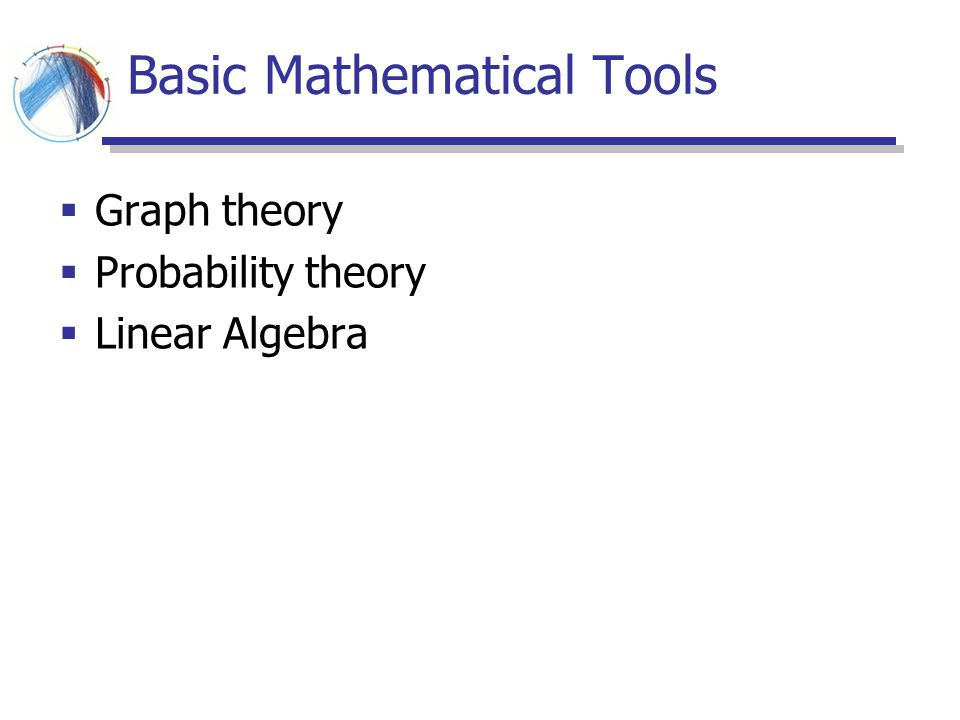 Basic Mathematical Tools