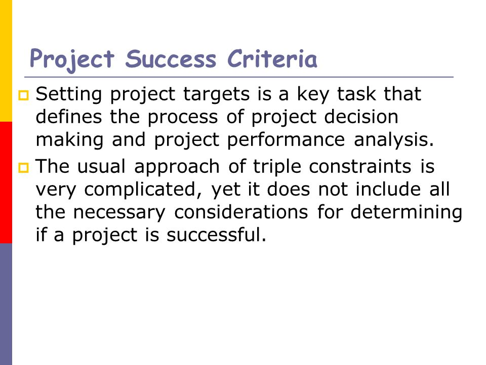 criteria for the project success management essay View criteria of project success (1)  the essay involves an in depth analysis of  the project success criteria project management on the other hand.