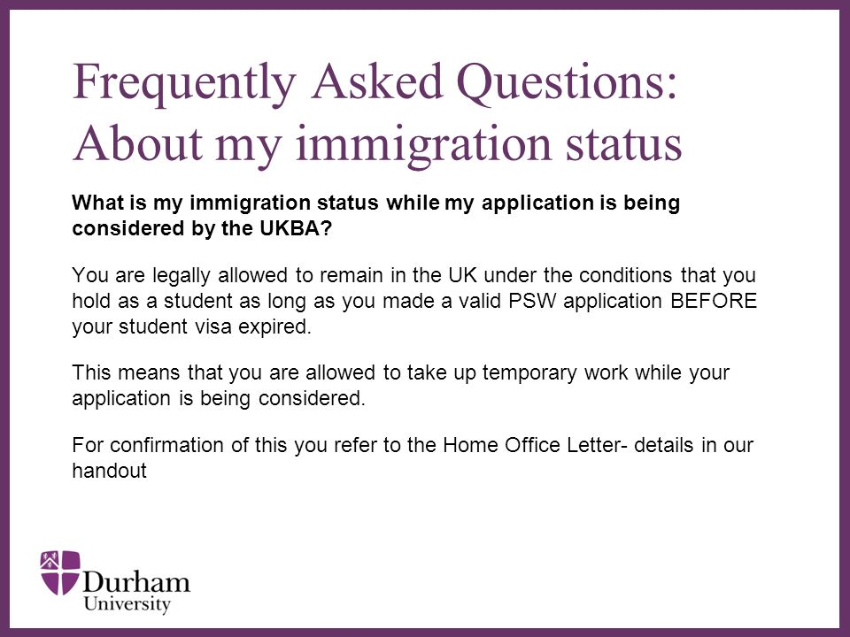 Frequently Asked Questions: About my immigration status