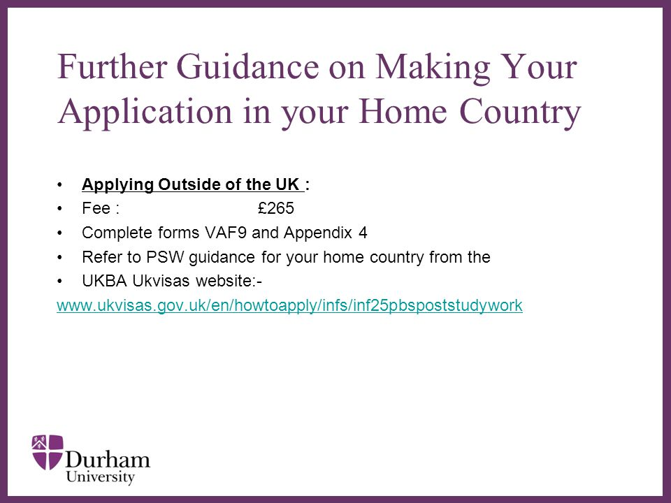 Further Guidance on Making Your Application in your Home Country