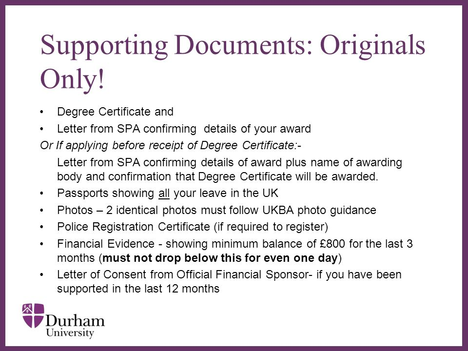 Supporting Documents: Originals Only!