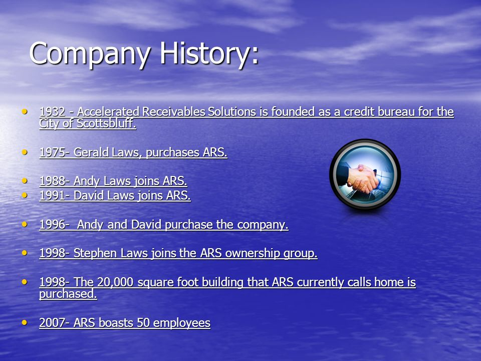 Company History: 1932 - Accelerated Receivables Solutions is founded as a credit bureau for the City of Scottsbluff.