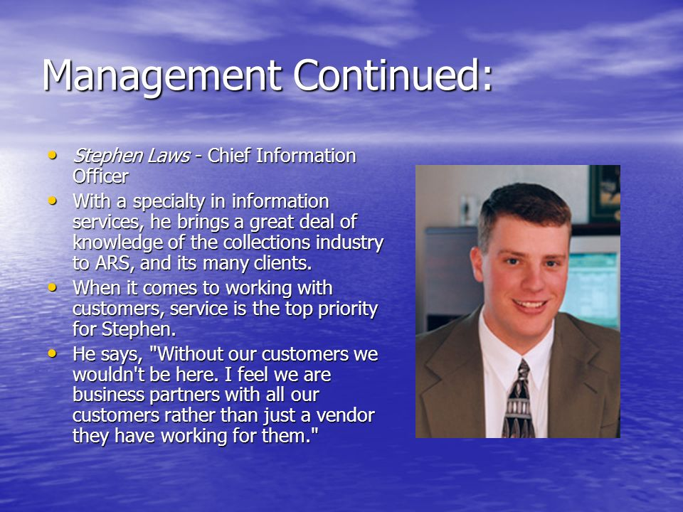 Management Continued: