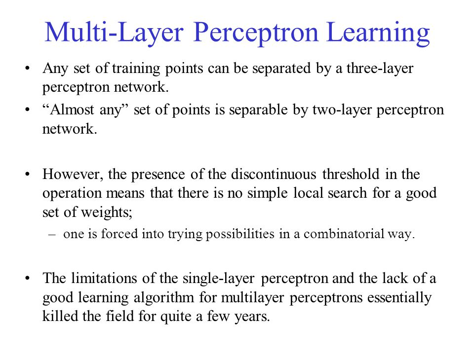 Multi-Layer Perceptron Learning