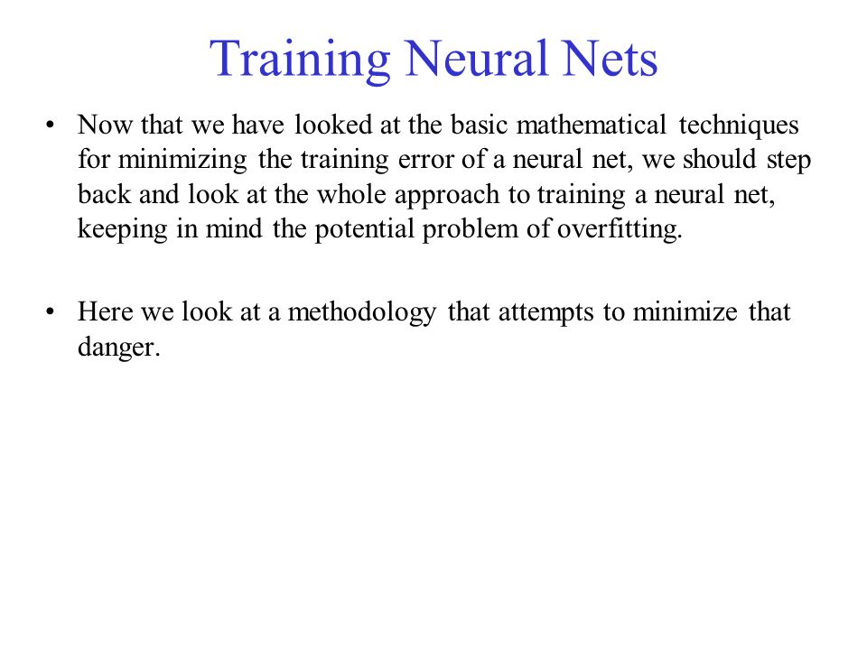 Training Neural Nets