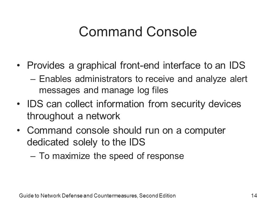 Command Console Provides a graphical front-end interface to an IDS