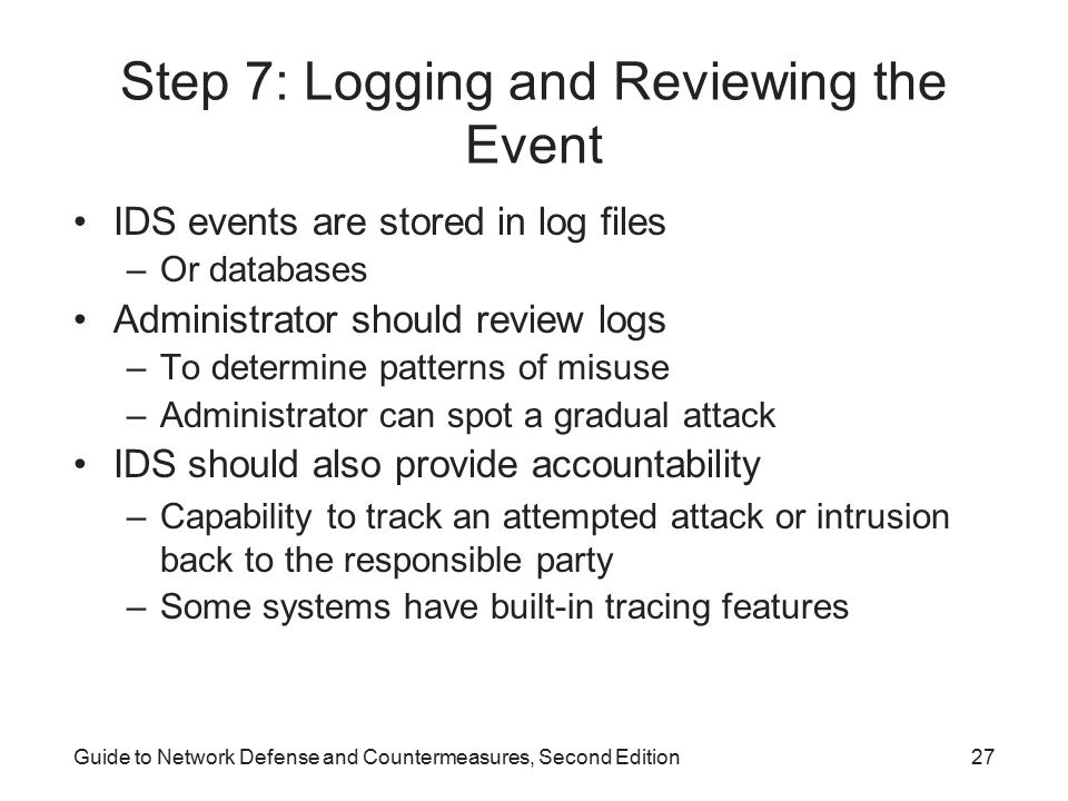Step 7: Logging and Reviewing the Event