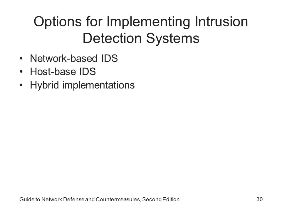 Options for Implementing Intrusion Detection Systems
