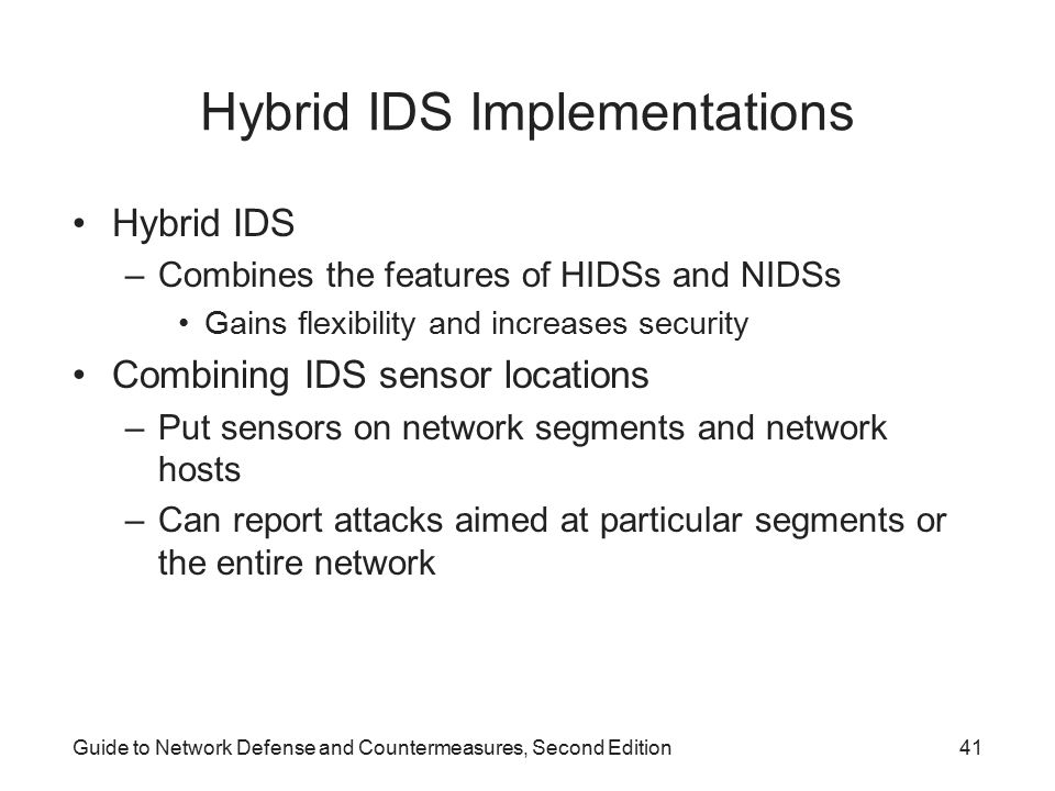 Hybrid IDS Implementations