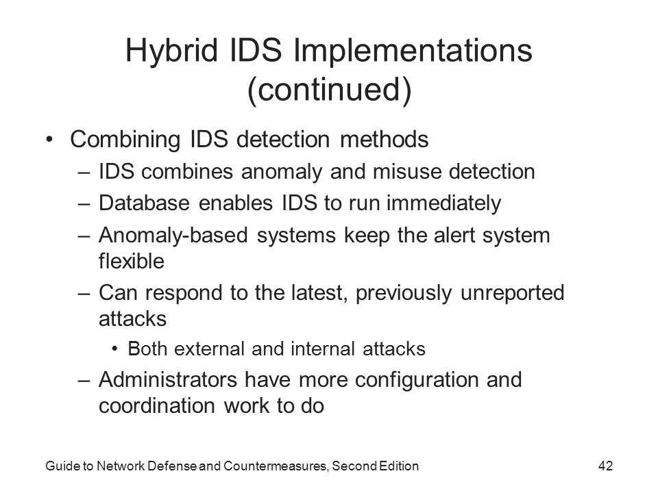 Hybrid IDS Implementations (continued)