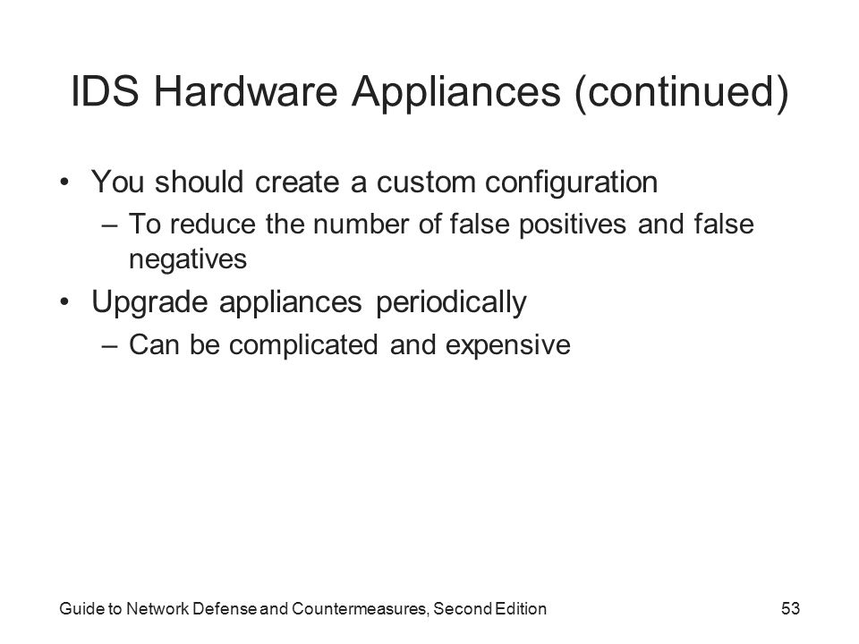 IDS Hardware Appliances (continued)