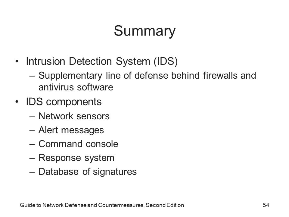 Summary Intrusion Detection System (IDS) IDS components