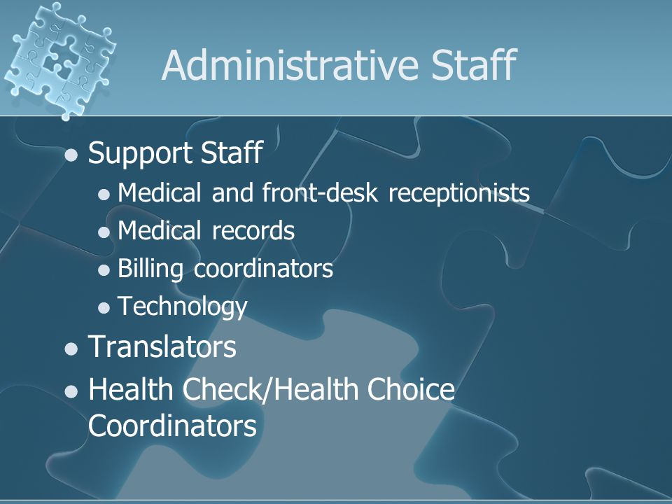 Administrative Staff Support Staff Translators