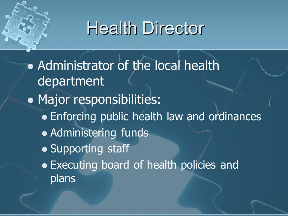Health Director Administrator of the local health department