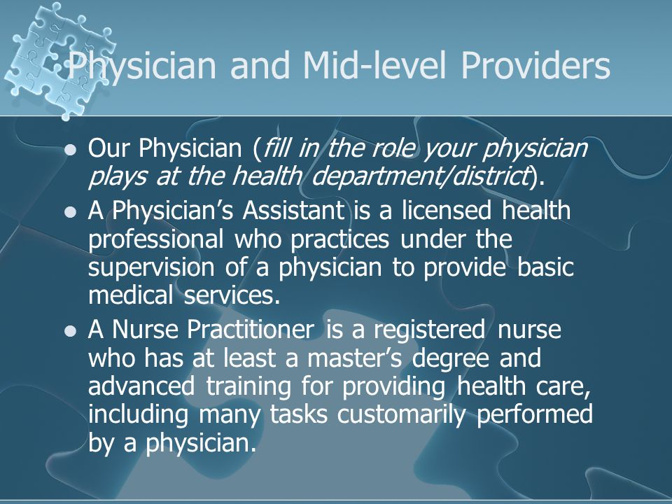 Physician and Mid-level Providers