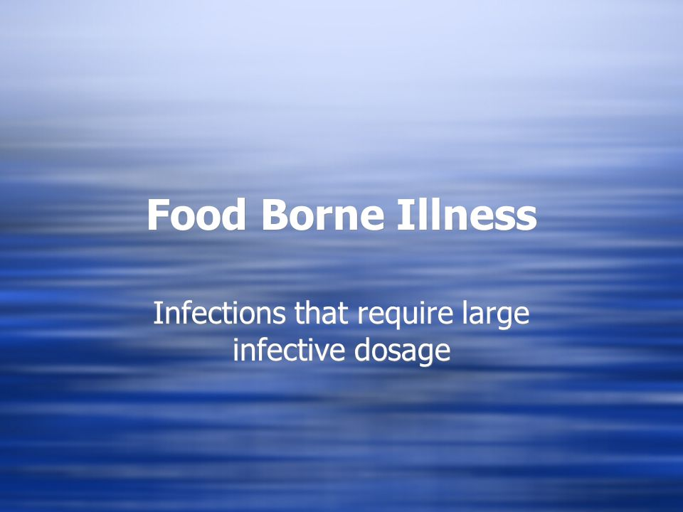 Infections that require large infective dosage - ppt video ...  Infections that...