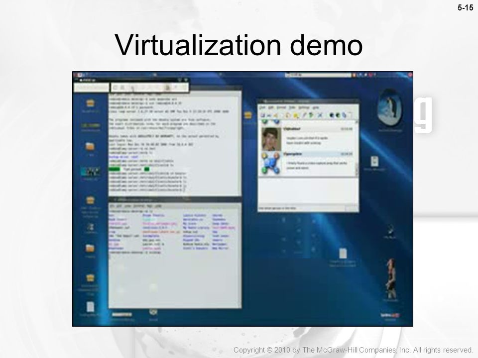 Virtualization demo Copyright © 2010 by The McGraw-Hill Companies, Inc. All rights reserved.