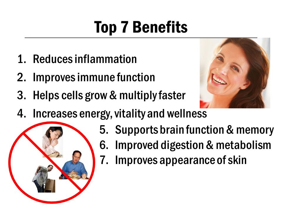 Top 7 Benefits Reduces inflammation Improves immune function