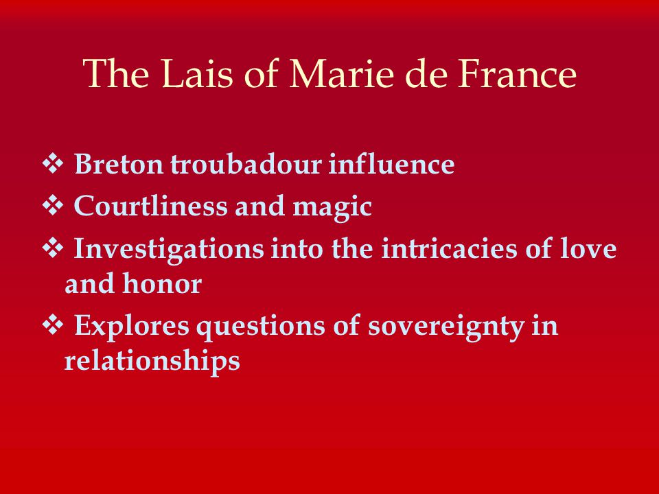 an analysis of the arthurian romance lanval by marie de france An analysis of the arthurian romance lanval by marie de france pages 5 words 1,096 view full essay more essays like this: not sure what i'd do without @kibin.