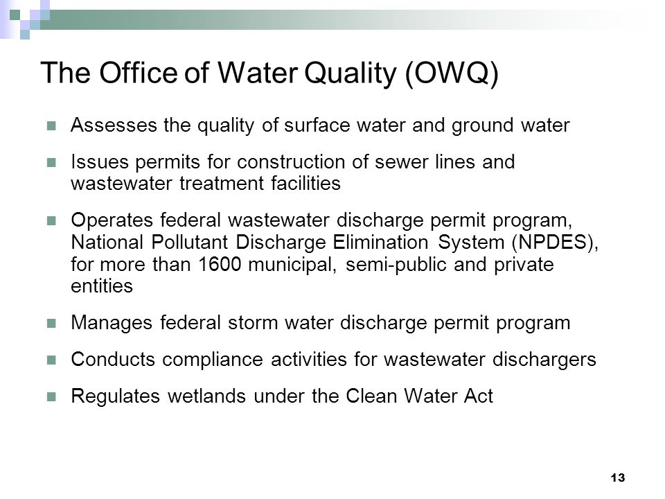 The Office of Water Quality (OWQ)