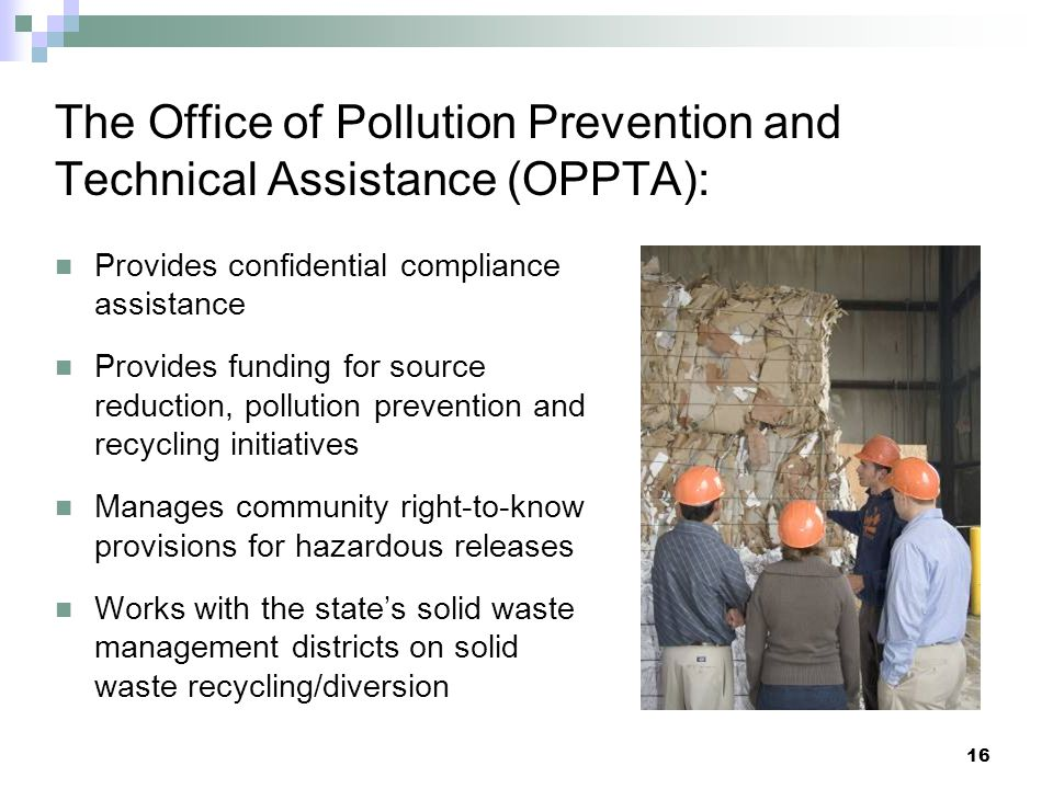 The Office of Pollution Prevention and Technical Assistance (OPPTA):