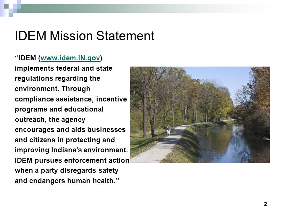 IDEM Mission Statement