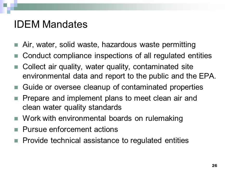 IDEM Mandates Air, water, solid waste, hazardous waste permitting