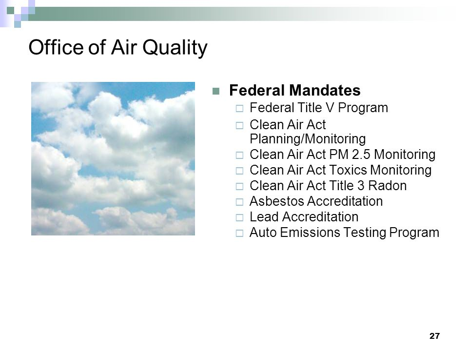 Office of Air Quality Federal Mandates Federal Title V Program