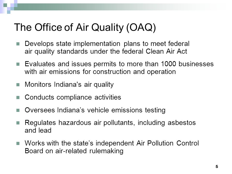 The Office of Air Quality (OAQ)