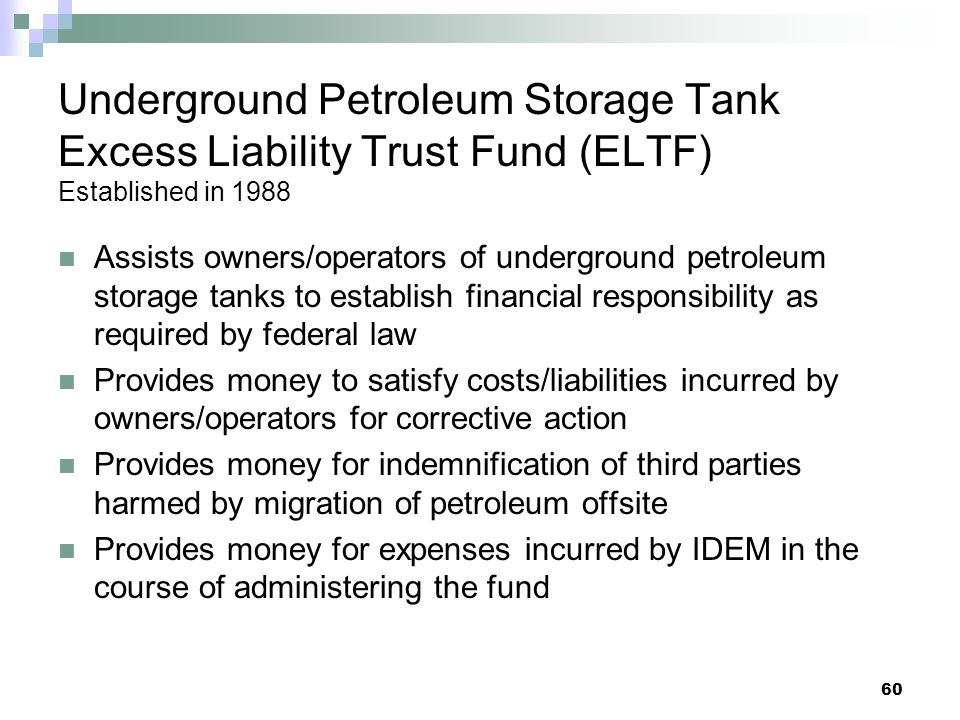 Underground Petroleum Storage Tank Excess Liability Trust Fund (ELTF) Established in 1988