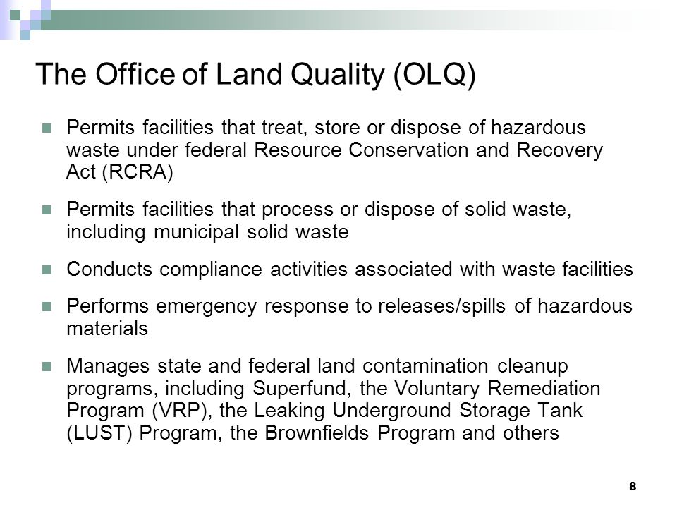 The Office of Land Quality (OLQ)