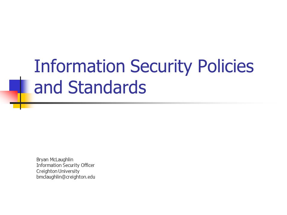 an overview of the policies procedures and standards of information security -3- county of sacramento effective april 14, 2005 hipaa security rule policies and procedures revised february 29, 2016 table of contents.