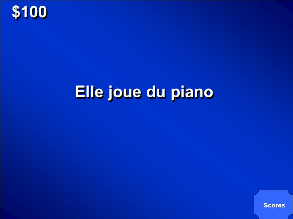 $100 Elle joue du piano Scores