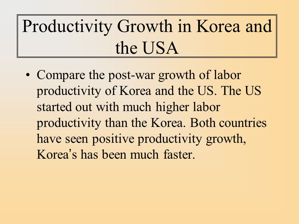 Productivity Growth in Korea and the USA