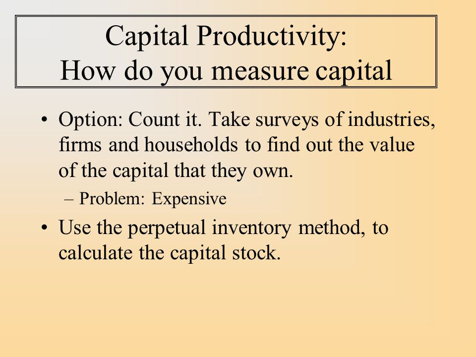 Capital Productivity: How do you measure capital