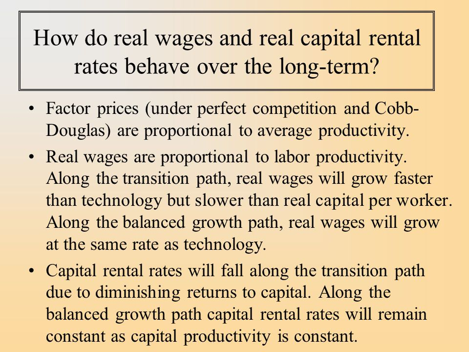 How do real wages and real capital rental rates behave over the long-term