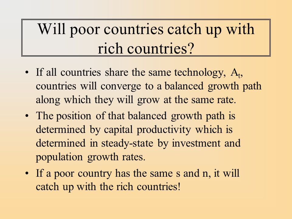 Will poor countries catch up with rich countries