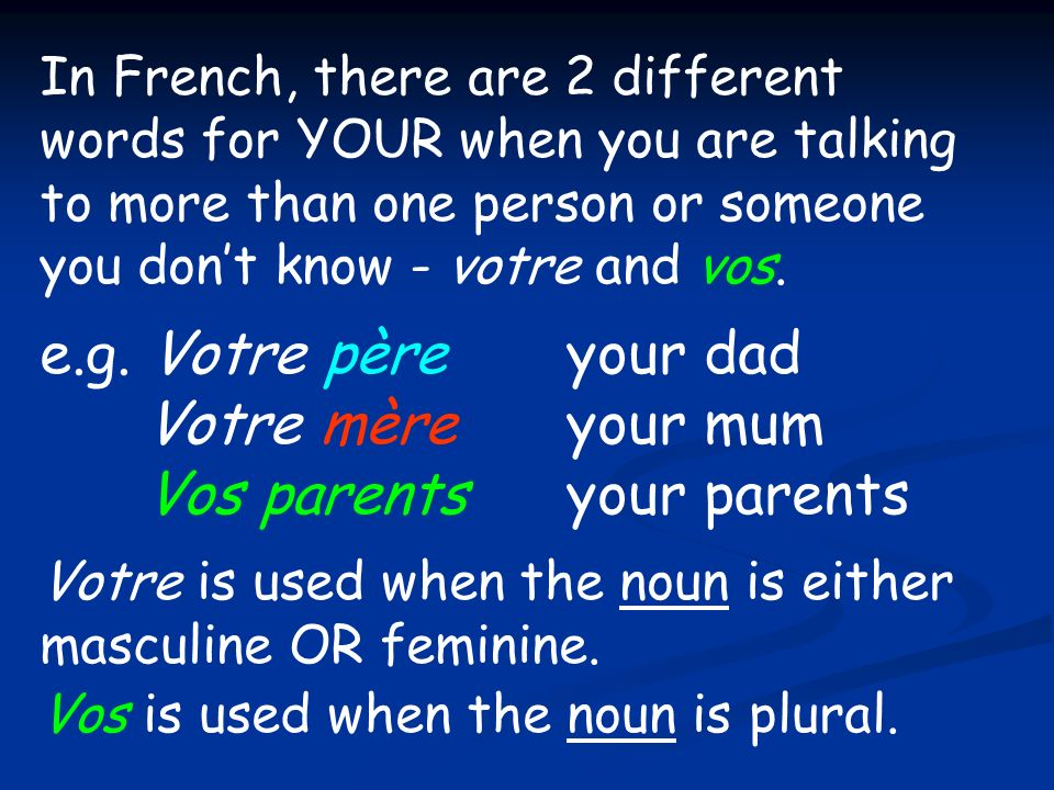 Vos parents your parents