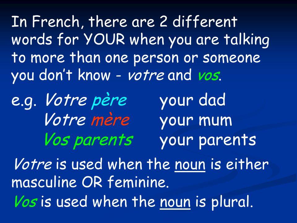 Vos parents your parents
