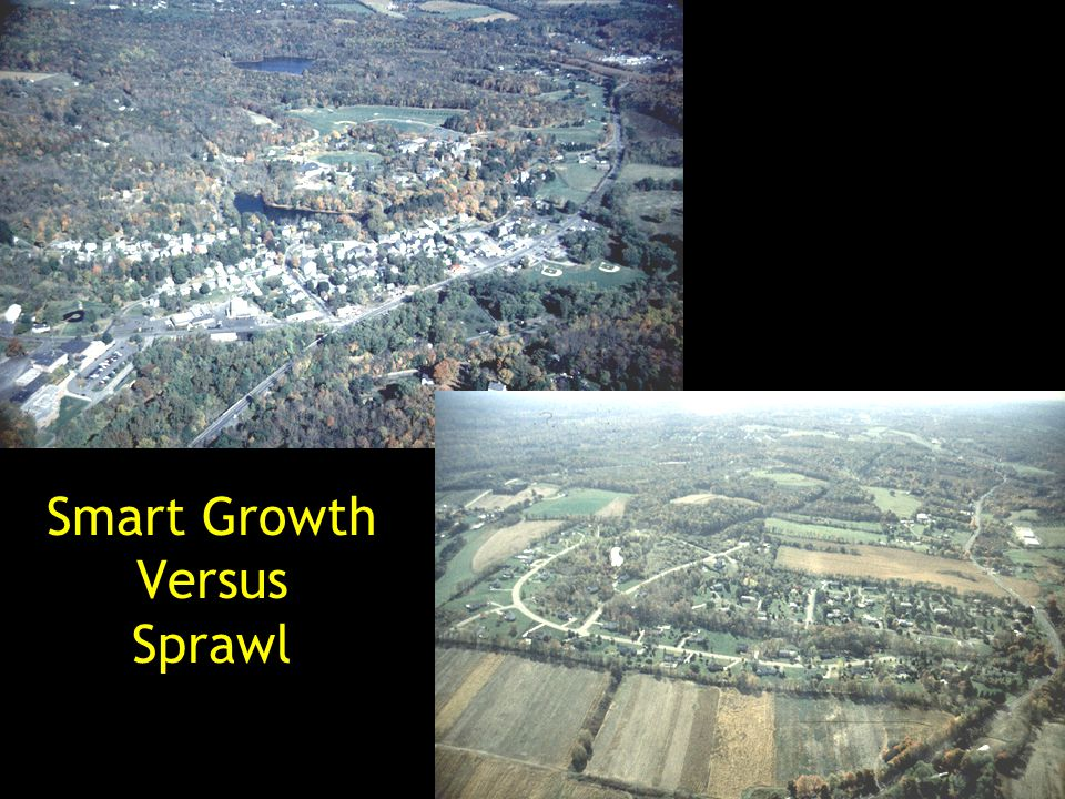 Smart Growth Versus Sprawl