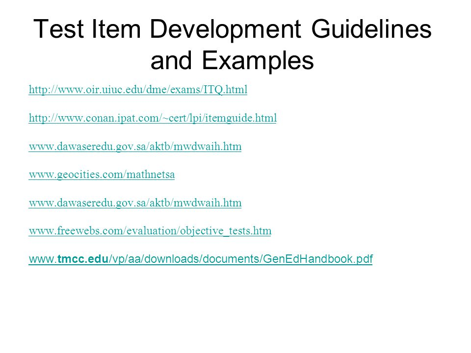 Test Item Development Guidelines and Examples