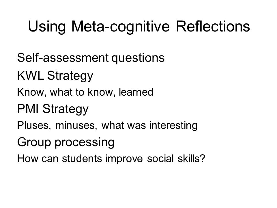 Using Meta-cognitive Reflections