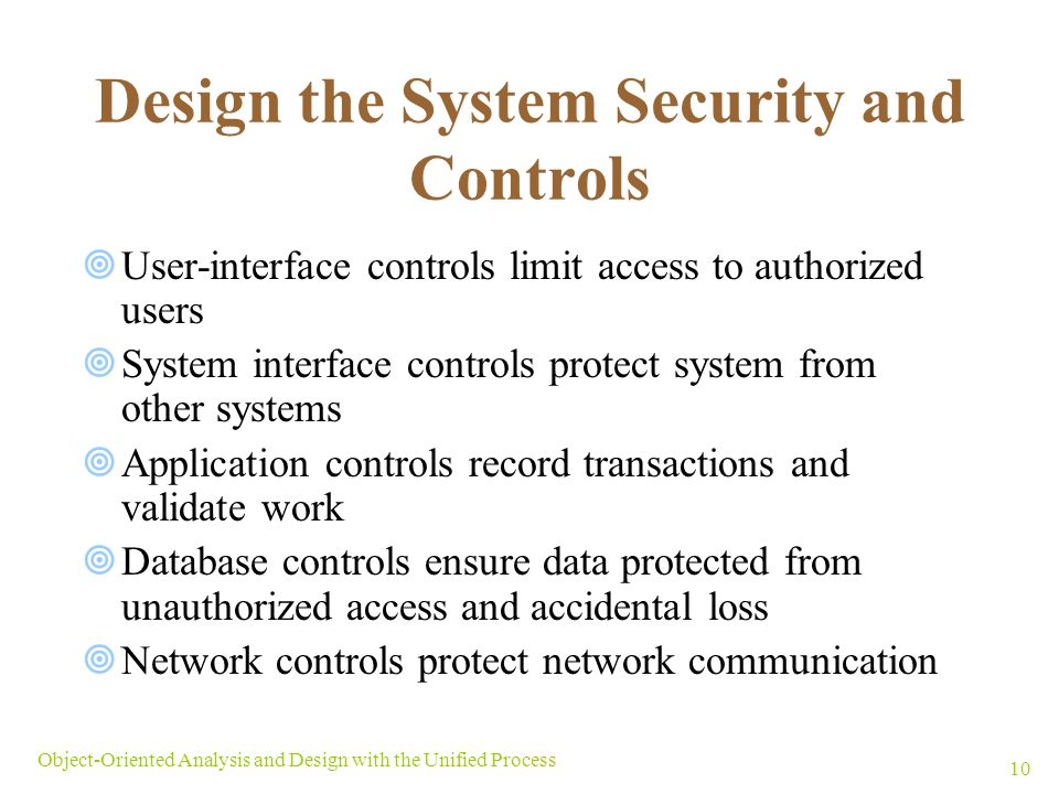 Design the System Security and Controls