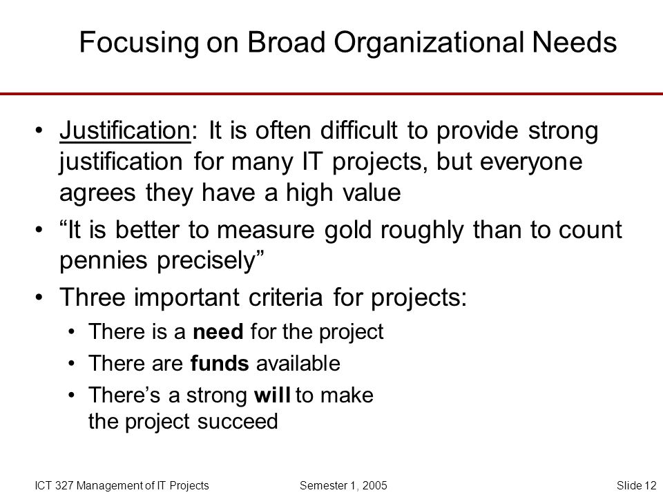 Focusing on Broad Organizational Needs