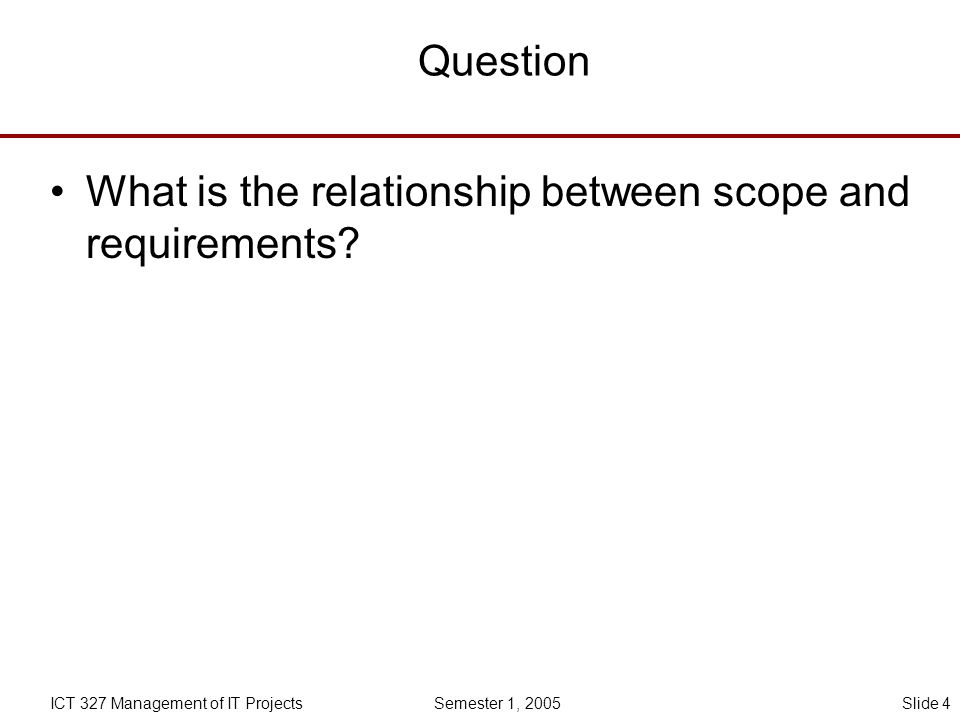 What is the relationship between scope and requirements
