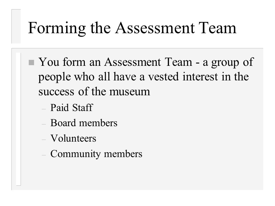 Forming the Assessment Team